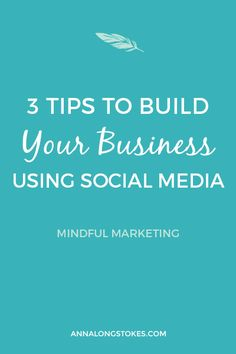 Social Media Reality Check: 3 Tips to Build Your Business Using Social Media