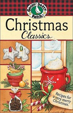 all goose berry cookbooks | Christmas Classics Cookbook by Gooseberry Patch:: Reader Store