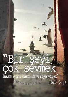 Bir seyi cok sevmek. Poem Quotes, Wise Quotes, Inspirational Quotes, Serif, Cover Design, Whatsapp Wallpaper, Good Sentences, Hafiz, Islam Religion