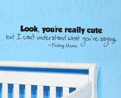Amazon.com: Finding Nemo Look You're Really Cute - Girl's or Boy's Room Kids Baby Nursery