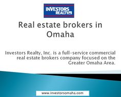 Investors Realty, Inc. delivers client focused real estate solutions for customers located in the Greater Omaha Area.