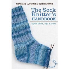 Code: ISBN: 9781604680461 Author: Beth Parrott, Charlene Schurch Love knitting socks but sometimes hit a snag? Carry this handy answer book in your knitting bag! Well-known experts Charlene Schurch and Beth Parrott demystify all aspects of sock k Vogue Knitting, Knitting Books, Easy Knitting, Knitting Patterns Free, Sock Knitting, Afghan Patterns, Work Heels, Unique Socks, Crochet Socks