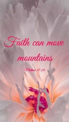 20 He replied Because you have so little faith. Truly I tell you if you have faith as small as a mustard seed you can say to this mountain Move from here to there and it will move. Nothing will be impossible for you. Inspirational Bible Quotes, Biblical Quotes, Religious Quotes, Bible Verses Quotes, Faith Quotes, Godly Quotes, Prayer Scriptures, Faith Prayer, Prayer Quotes