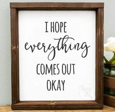 """""""I hope everything comes out okay"""" Funny Wood Bathroom Sign 47 Amazing Guest Bathroom Makeover Ideas Bathroom Humor, Wood Bathroom, Small Bathroom, Bathroom Signs Funny, Bathroom Ideas, Bathroom Makeovers, Bathroom Crafts, Funny Bathroom Quotes, Bathroom Cabinets"""
