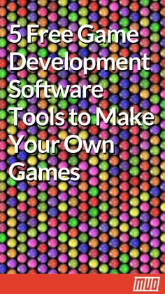 5 Free Game Development Software Tools to Make Your Own Games – My All Pin Page Game Design Software, Game Development Software, Mobile Game Development, Star Citizen, Pixel Art, How To Create Apps, Learn Computer Science, Make Your Own Game, Game Programming