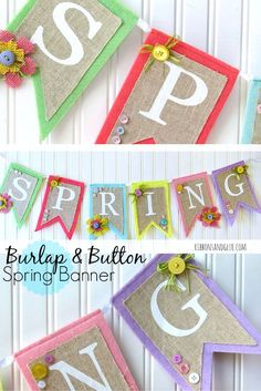 Burlap and Felt Spring banner embellished with burlap flowers and buttons . Perfect craft to Welcome Spring !
