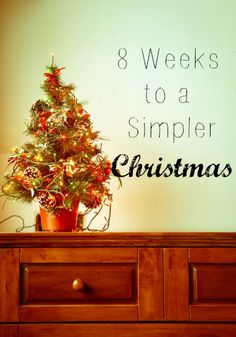 8 Weeks to a Simpler Christmas