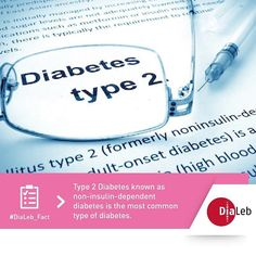 #Type2diabetes known as NON-insulin dependent #diabetes is the most common type of diabetes. #Dialeb_fact #didyouknow #awareness #fact #dialeb #diabetesawareness #health #nationaldiabetesorganization #التجمع_الوطني_للسكري by dialeb