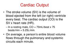Cardiac Output • The cardiac reserve is the difference between the CO at rest and the maximum CO the heart can generate. –...