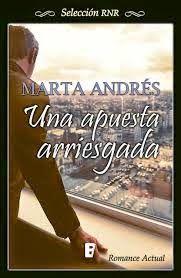 LIBREANDO CON CRISTINA PARDO: Libro de Marta Andrés, Una apuesta arriesgada