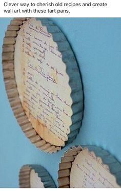 Clever way to cherish old recipes and create wall art with these recipe tart pans.