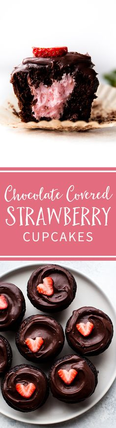 Super moist chocolate cupcakes filled with strawberry buttercream and topped with chocolate ganache. These chocolate covered strawberry cupcakes are absolutely decadent!