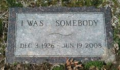 "Glenna June Bellomy Anderson (1926 - 2008). When the cemetery sexton sold Glenna her stone, her request for the inscription on it was ""I Was. . . SOMEBODY. He said the reason was that Glenna felt that many years after she died no one would probably remember her anyway. By having this inscription on her stone, people would see & remember it. Park Cemetery, Carthage, Missouri #headstone #gravestone #tombstone"