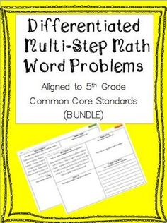 Differentiated Multi-Step Math Word Problems for 5th Grade  from The Germain teachers on TeachersNotebook.com -  (84 pages)  - Help your students develop their problem solving skills with these real world math problems.  Each problem has two versions, grade level and advanced.  Graphic organizer helps scaffold students.