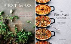 """Sharing details, pre-order information, and photo sneak peeks for """"The First Mess Cookbook."""" Plus a pre-order bonus!"""
