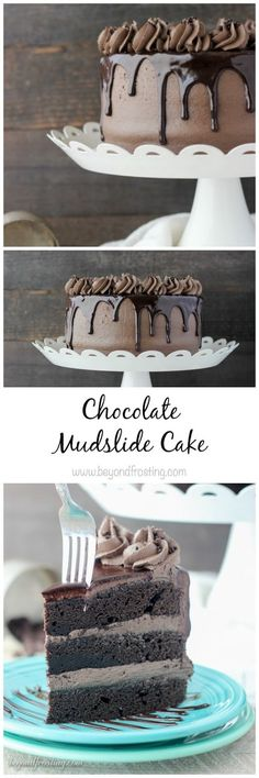 This Chocolate Mudslide Cake is loaded with chocolate, Kahlua and Bailey's Irish Cream. The decadent chocolate cake is covered. #chocolatecake #mudslidecake #dessert