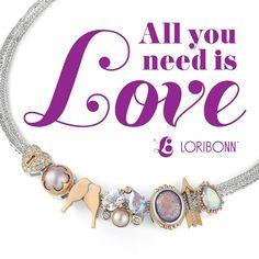 All you need is LOVE. - Lori Bonn Design