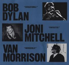 Tour poster for Joni Mitchell, Bob Dylan and Van Morrison
