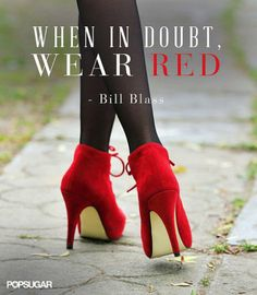 When in doubt, wear red!!