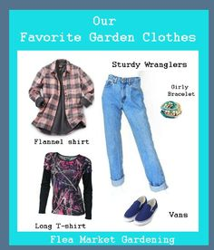 What Flea Market gardeners wear Flea Market Gardening, Flannels, Fleas, Old And New, T Shirts, Girly, Marketing, Early Spring, How To Wear
