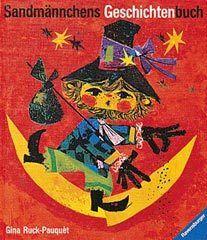Sandmännchens Geschichtenbuch - Vorlesegeschichten für Kinder ( Gina Rukc - Pauquét )