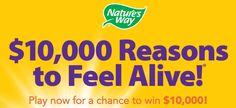 Win $10,000 cash on Nature's Way - $10,000 Reasons to Feel Alive Sweepstakes