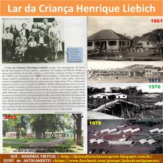 IJUÍ - RS - Memória Virtual: Lar da Criança Henrique Liebich de Ijuí...!