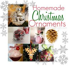 Homemade Christmas Ornaments - diy crafts for your Christmas tree decorating! favorites here: 1)cupcake (ball ornament, frosted w glitter, topped w cherry ball, and glued into cupcake wrapper, with bow. 2) Clear glass ball ornament, coat w modpodge, coat with candy sprinkles! 3) Glitter tipped pine cones. (roll tips in glue on a  plate, dust w glitter.)