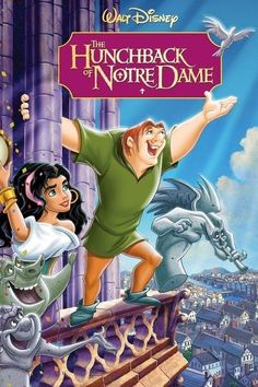 The Hunchback of Notre Dame... one of my FAVORITE animated movies