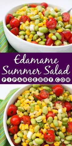 Edamame Summer Salad   Super fresh and delicious, this is one of my all-time favorite salads.