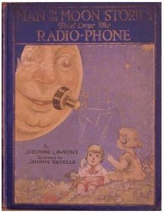 Man in the Moon Stories Told Over The Radio-Phone - worn