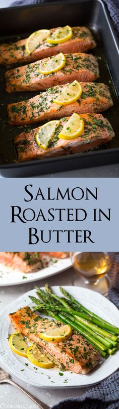Salmon Roasted in Butter - A super easy, perfectly tasty salmon recipe, ready from start to finish in 20 minutes! Salmon is roasted in a buttery herb mixture and finished with a slash of lemon juice or a sprinkle of zest (if you love lemon add both! Delicious Salmon Recipes, Fish Recipes, Seafood Recipes, Dinner Recipes, Cooking Recipes, Healthy Recipes, Dinner Ideas, Meal Recipes, Gourmet