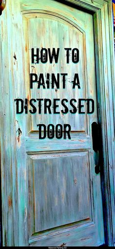 How to paint a distressed front door Step by step instructions on how to paint a faux distressed door with lots of pictures and product information by Maverick Painting San Diego - Door Painted Exterior Doors, Painted Front Doors, Exterior Paint, Exterior Design, Old Wood Doors, Rustic Doors, Wooden Doors, Distressing Painted Wood, Distressed Painting