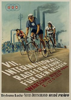 "cadenced: "" Peace Race poster from 1954 found on plakatkontor's website. You can find more Peace Race posters here which provide some stunning examples of post war graphic design. """