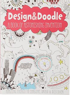 Design & Doodle: A Book of Astonishing Invention - Books & Games - 503782326