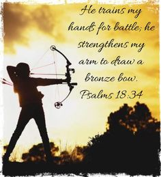 Godly Woman, Psalms, Battle, Bows, Sayings, Movie Posters, Arches, Bowties, Lyrics