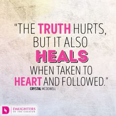 Today's devotional: Truth Hurts