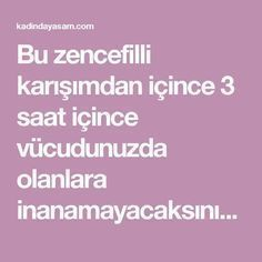 Bu zencefilli karışımdan içince 3 saat içince vücudunuzda olanlara inanamayacaksınız!! - Kadında Yaşam - Kadında Yaşam No Gluten Diet, Cellulite Scrub, Natural Health, Smoothies, Food And Drink, Lose Weight, Health Fitness, Skin Care, Healthy