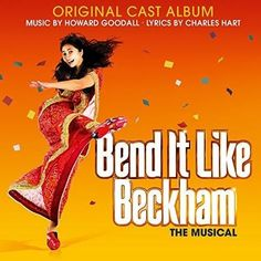 Howard Goodall - Bend it Like Beckham (Original Cast Album)