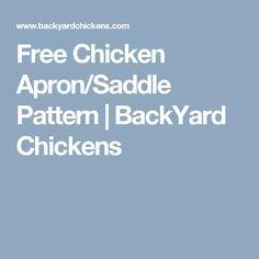 Free Chicken Apron/Saddle Pattern | BackYard Chickens