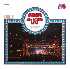 Live At Yankee Stadium Vol I – Fania