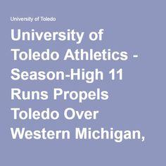 University of Toledo Athletics - Season-High 11 Runs Propels Toledo Over Western Michigan, 11-3