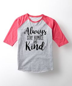 Look what I found on #zulily! Athletic Heather 'Humble and Kind' Raglan Tee - Toddler & Girls by Rodeo Rags #zulilyfinds