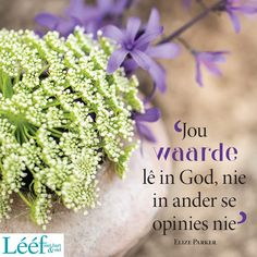 Bible Quotes, Me Quotes, Comfort Quotes, Afrikaans Quotes, Friendship Quotes, Blessed, Inspirational Quotes, God, Lettering