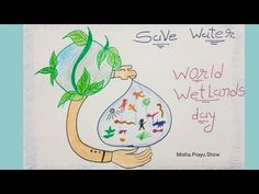 World Wetlands Day 2021 Poster Drawing | Wetlands and Water Drawing | Save Water Drawing Easy - YouTube Save Water Drawing, World Wetlands Day, Drawing Competition, Global Awareness, Poster Drawing, Easy Youtube, Poster On, Easy Drawings