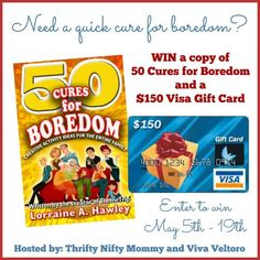 50 Cures for Boredom Book & $150 Visa Gift Card Giveaway - ends 5/19