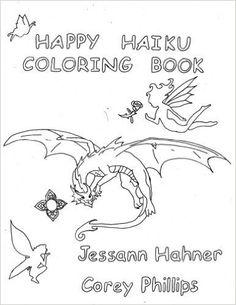 Amazon.com: Happy Haiku Coloring Book (9781533385994): Jessann M Hahner, Corey Edward Phillips: Books