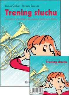 Trening słuchu (z płytą CD) Education, Comics, Books, Fictional Characters, Stan, Therapy, Speech Language Therapy, Literatura, Libros