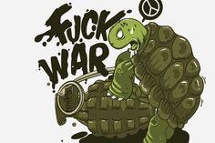 Fuck War illustrated by Feniks