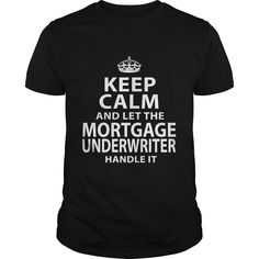 MORTGAGE UNDERWRITER T-Shirts, Hoodies. Check Price Now ==► https://www.sunfrog.com/LifeStyle/MORTGAGE-UNDERWRITER-118539801-Black-Guys.html?id=41382